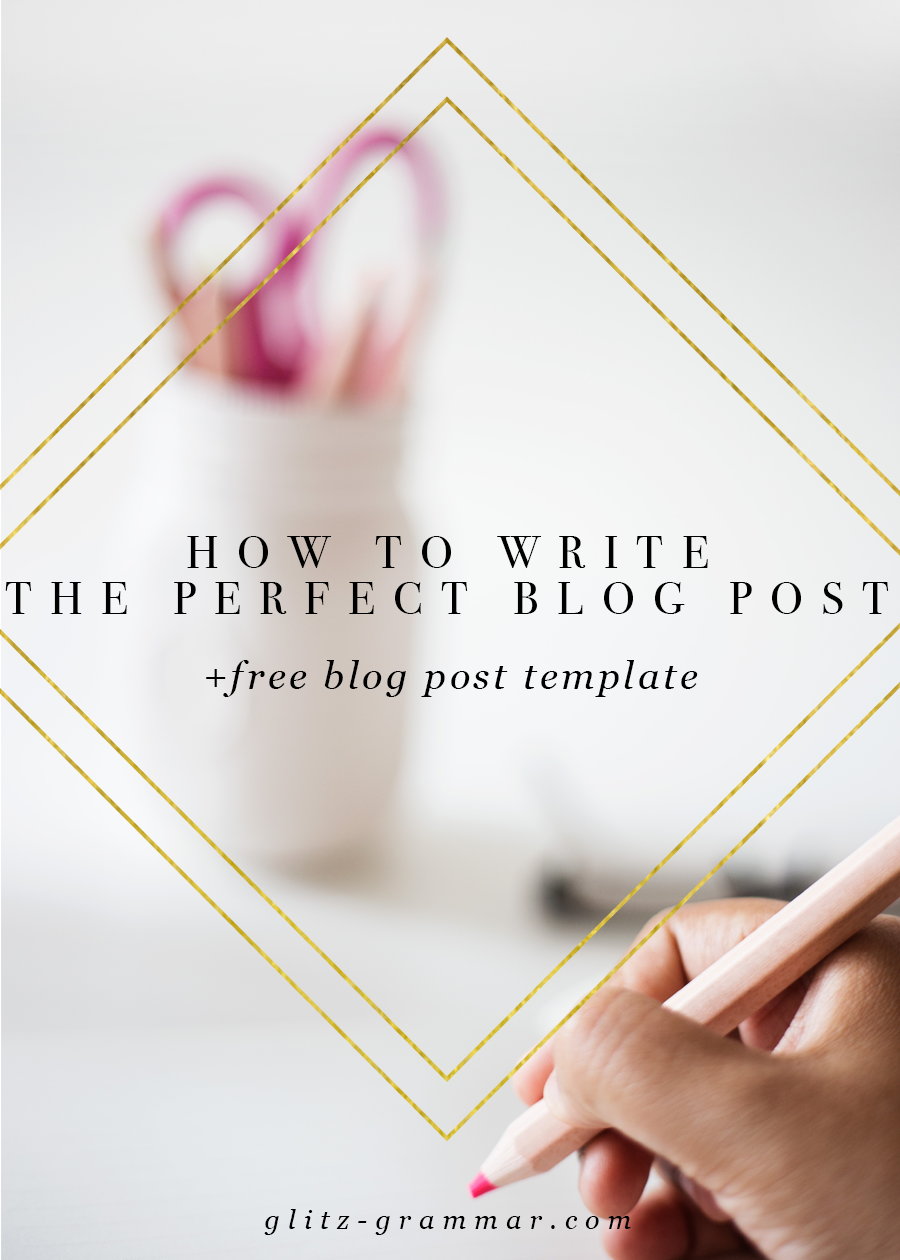 how to write the perfect blog post free blog post template. Black Bedroom Furniture Sets. Home Design Ideas
