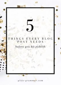 5 things every blog post needs