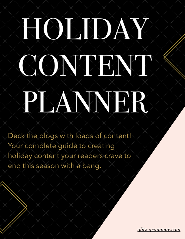free holiday content planner, your ultimate guide to slay the holiday season with a great blogging strategy and social media strategy! Click the link to download your free guide.