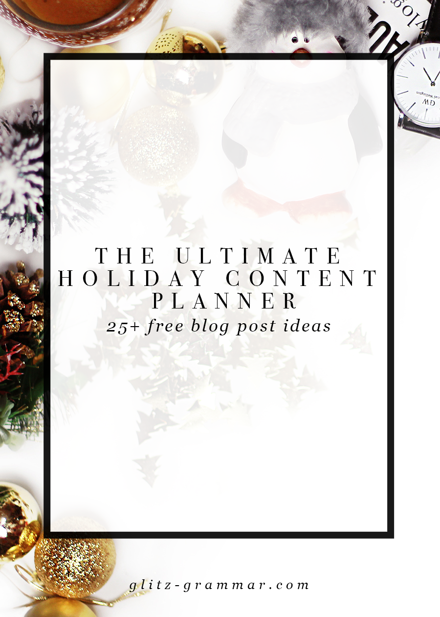 free holiday content planner + 25 free blog post ideas! Click to download your free guide which includes social media tips too!