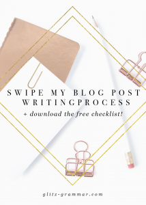 Swipe my blog post writing process + download the free checklist for easy blog writing! Click the post to view more.