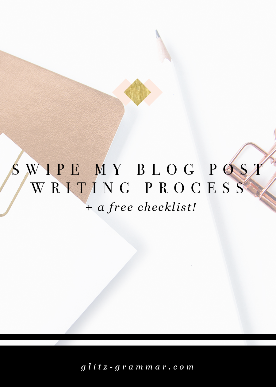 Swipe my blog post writing process + a free checklist for writing blog posts! Click to get the checklist and see the full post.