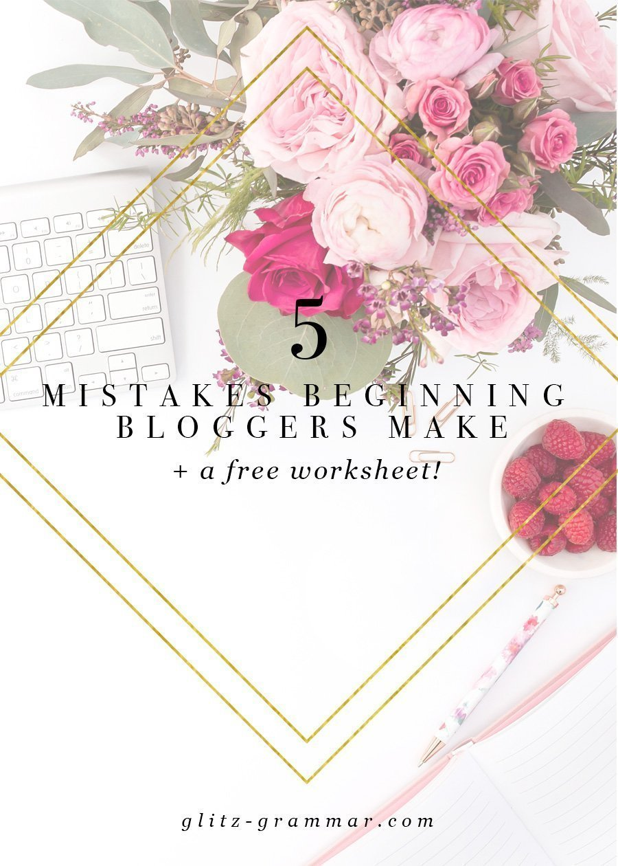 5 mistakes beginning bloggers make. Click to see these blogging 101 tips + download a free worksheet!