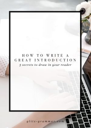 How to write a great introduction, 5 secrets to draw in your reader and keep them reading! Click the post to learn these copy tips