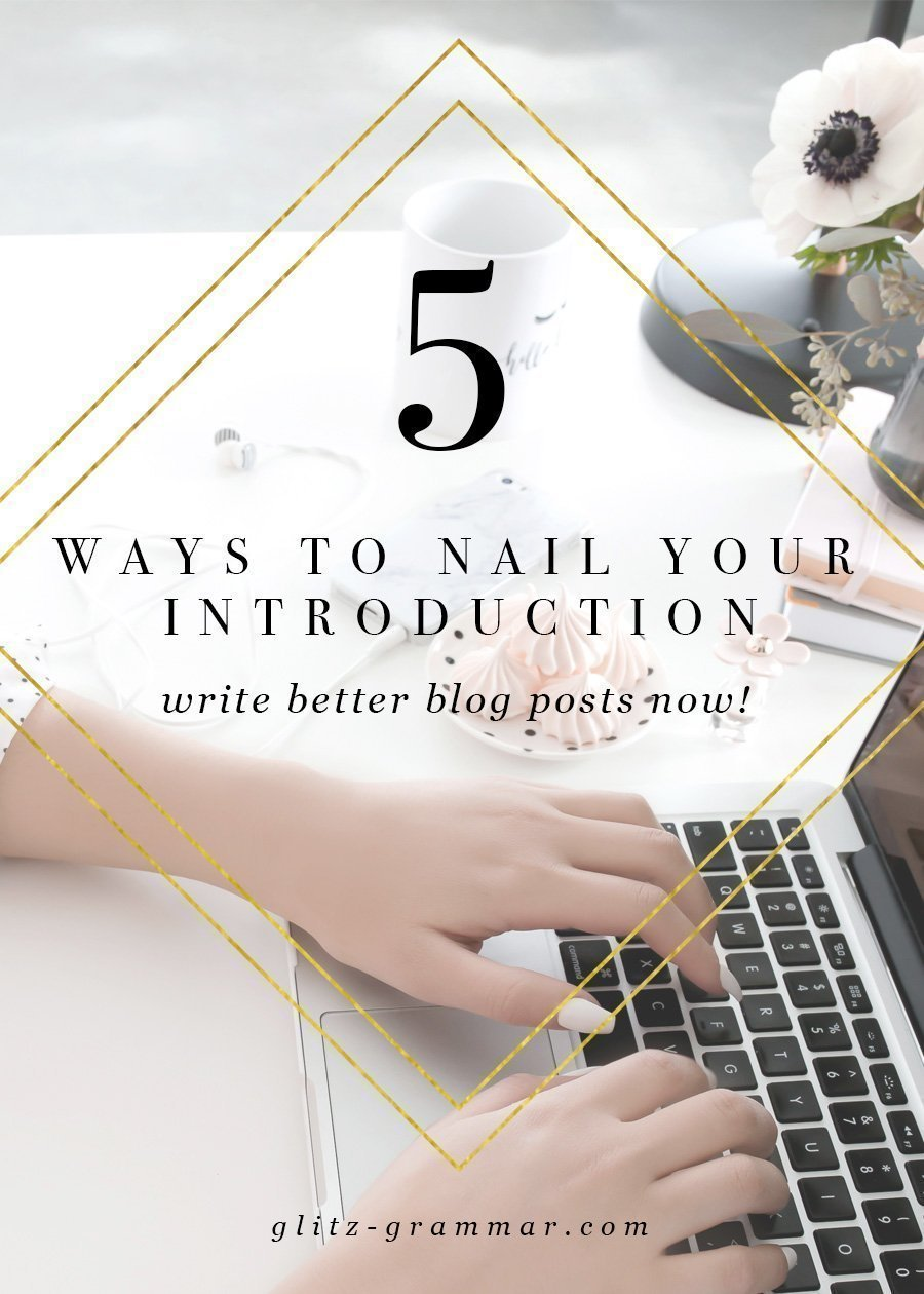 How to write a great introduction to write better blog posts and grab your readers attention! Click to read these writing secrets on how to keep your audience engaged