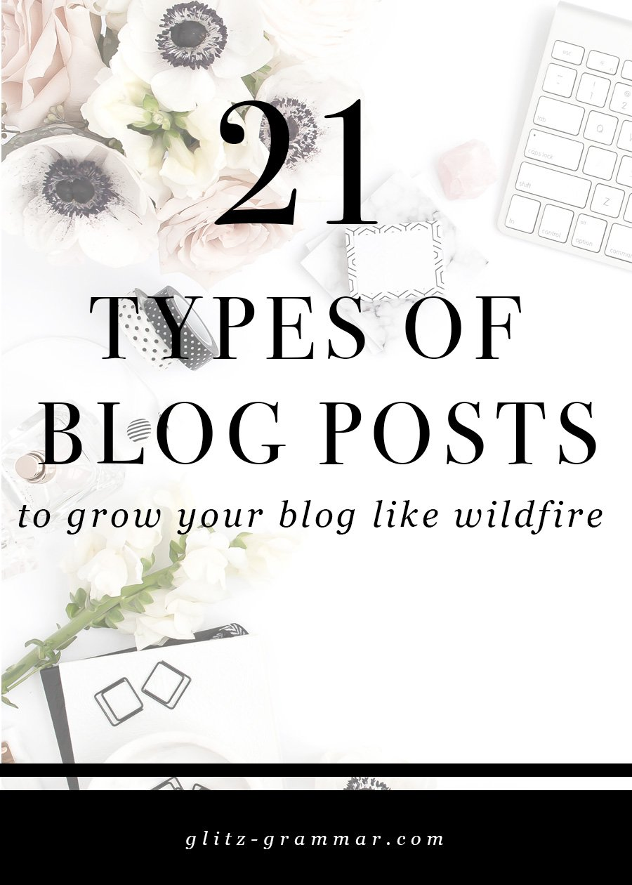 21 types of blog posts to grow your blog like wildfire. Click to read the tips + download the free printable!
