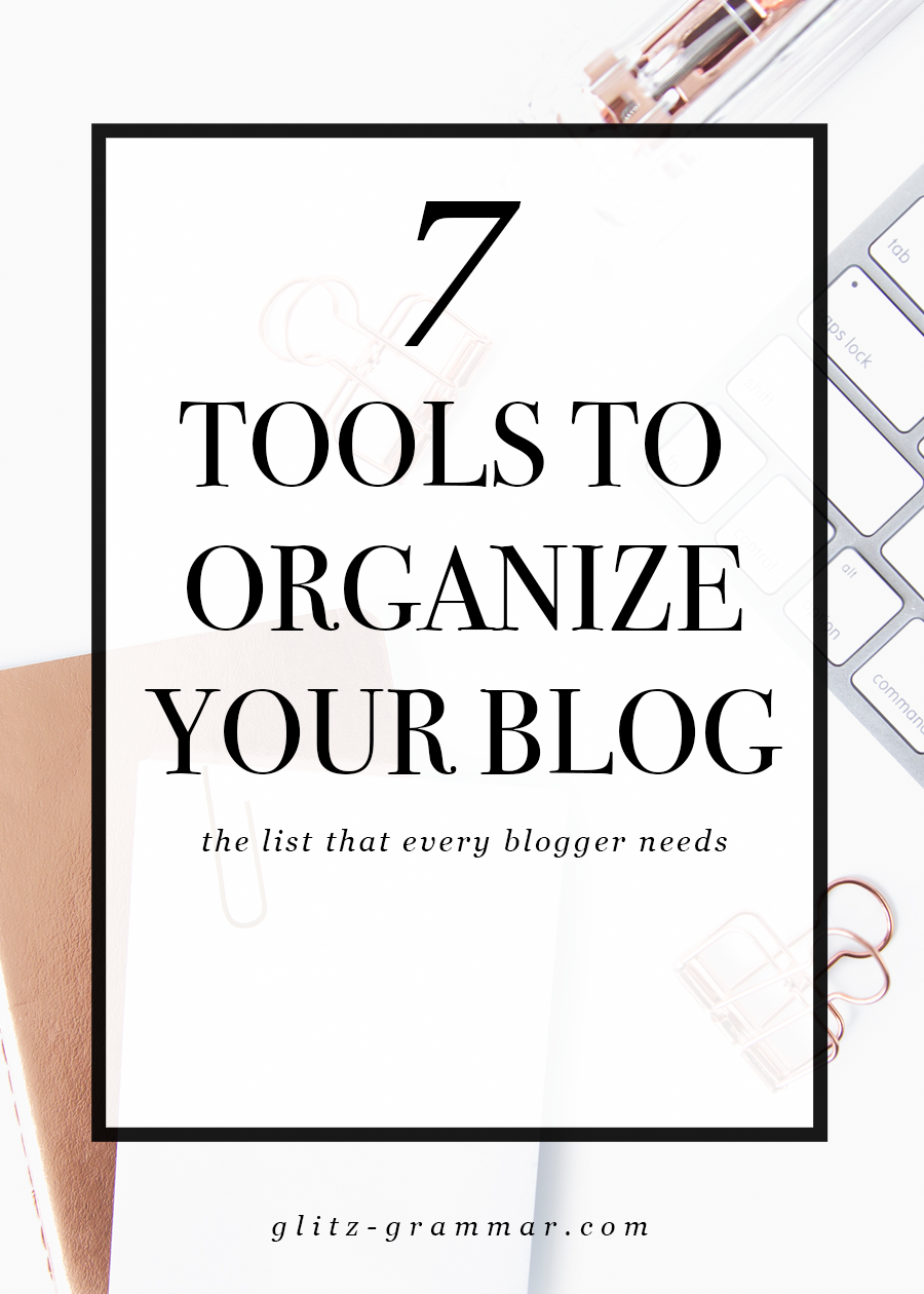 7 tools to organize your blog, access the list that every blogger needs!