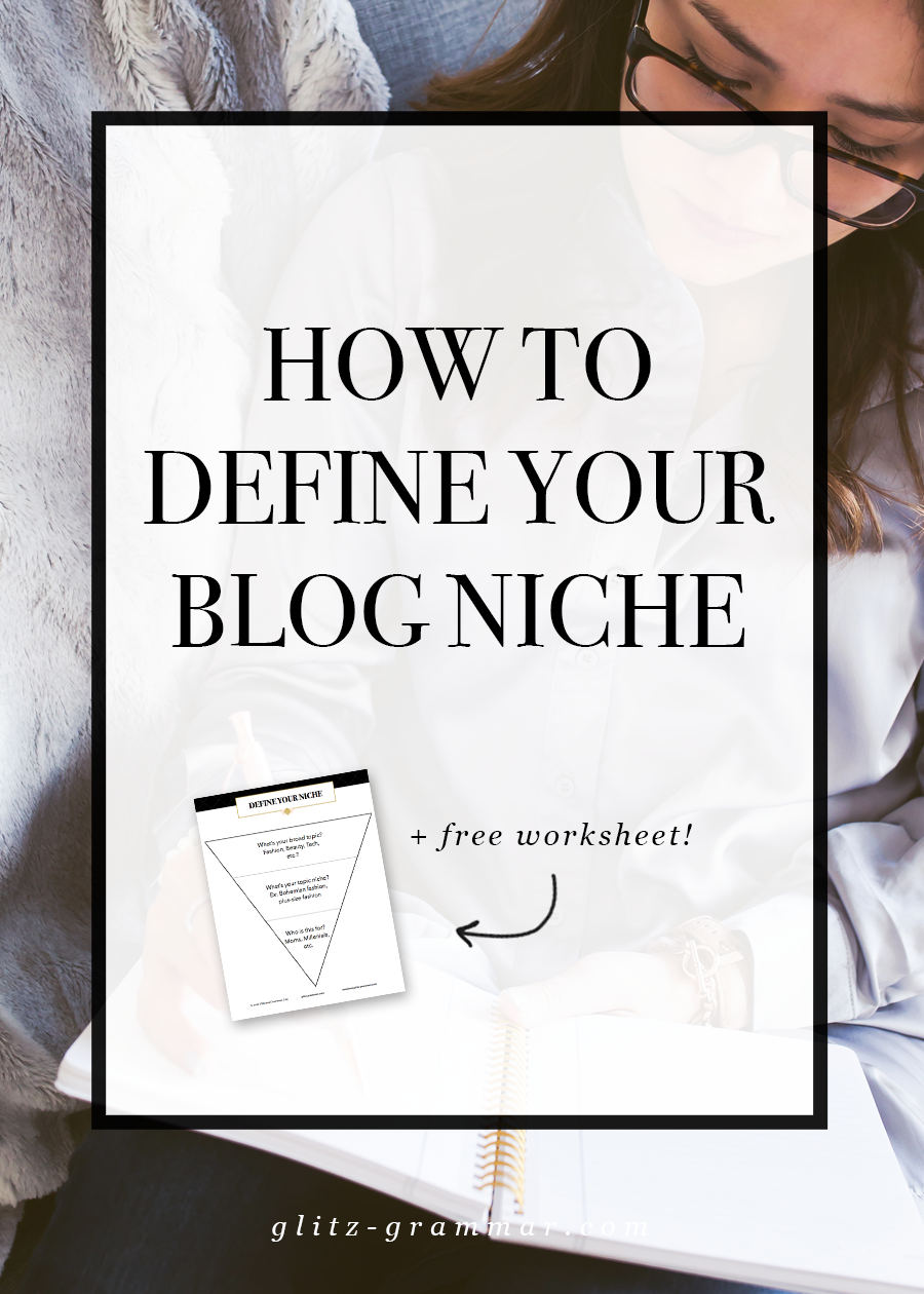 how to define your blog niche + download the free worksheet to help you narrow it down! Click to read the post.