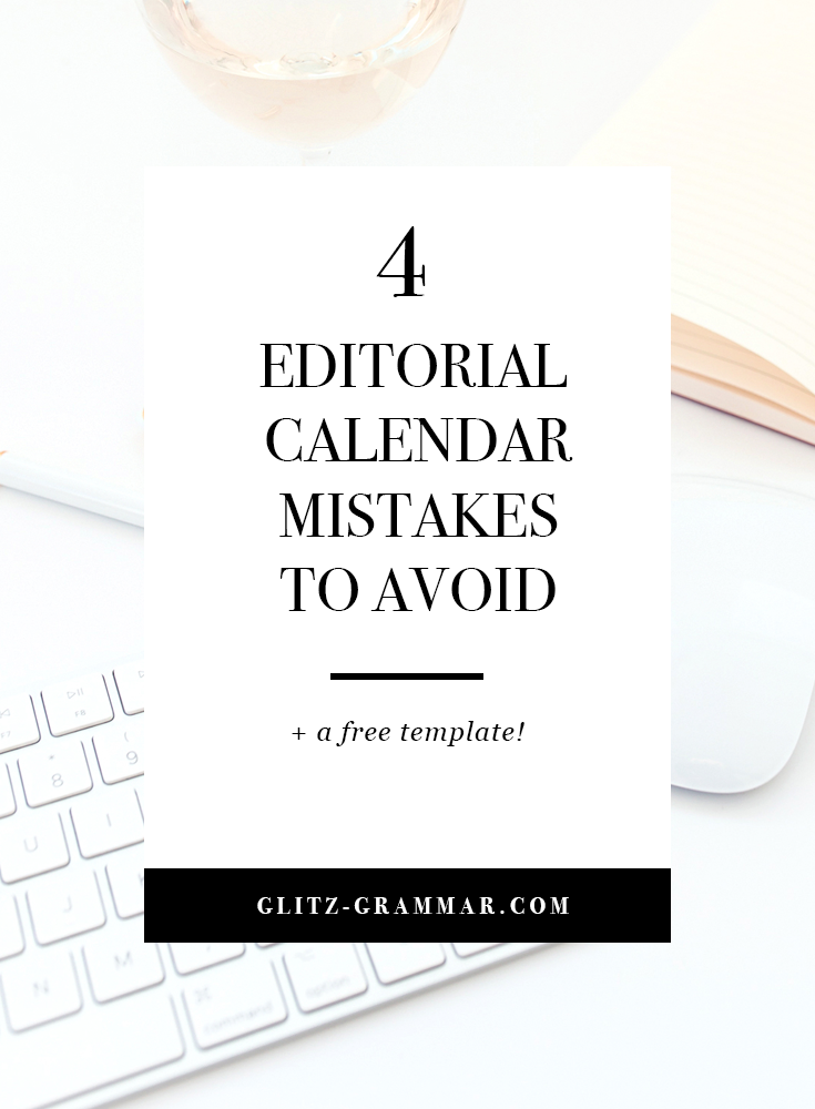 4 editorial calendar mistakes you may be making